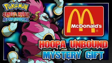 Pokemon Giveaway Events 2015 - pok 233 mon omega ruby alpha sapphire mcdonald s hoopa unbound mystery gift event