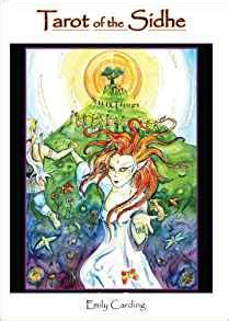 tarot of the sidhe 0764335995 tarot of the sidhe with cards emily carding 9780764335990 amazon com books