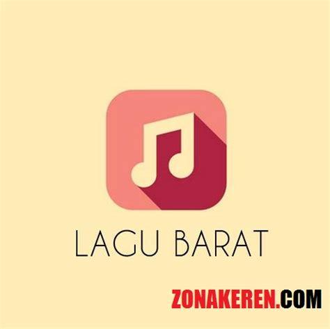 download mp3 lagu barat classic tangga lagu barat terbaru november 2017 populer zona keren