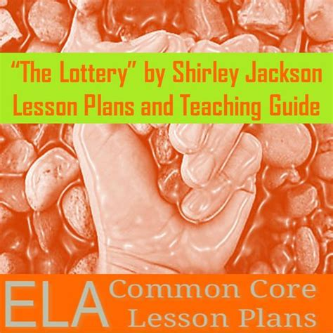 themes of lottery rose quot the lottery quot unit plan trent media