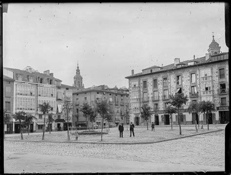 imagenes antiguas bilbao la antigua plaza de bilbao gasteiz hoy