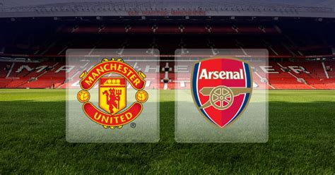 arsenal vs manchester united man utd 1 vs 1 arsenal 5 important things we must learn