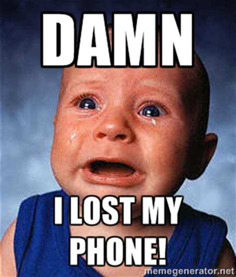 I Lost My Phone Meme - lost phone memes image memes at relatably com