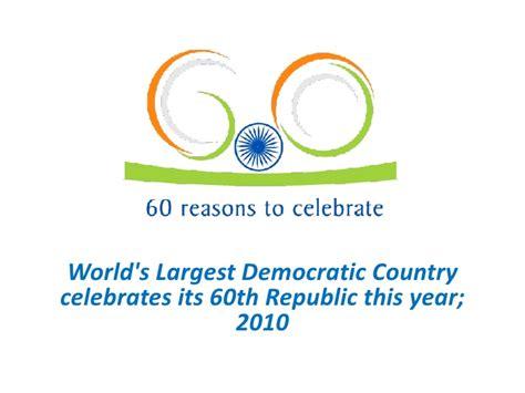 day reason celebrate 60 reasons to celebrate on republic day
