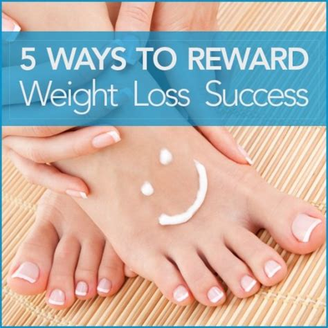Ways To Reward Yourself For Weight Loss by Ways To Reward Weight Loss Success Get Healthy U