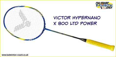 Raket Victor Hypernano X800 Ltd victor hypernano x 800 power ltd edition badminton racket review
