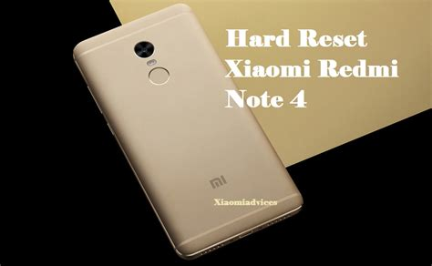 tutorial unroot xiaomi redmi note how to hard reset xiaomi redmi note 4 xiaomi advices