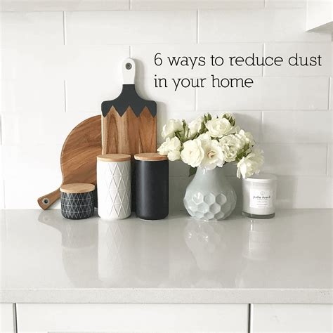 how to reduce dust in house how to reduce dust in house 28 images 5 hacks to reduce dust in your home creative