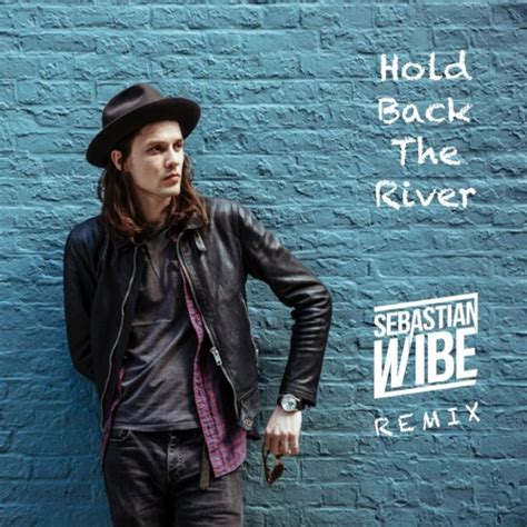 download mp3 album james bay james bay hold back the river sebastian wibe remix