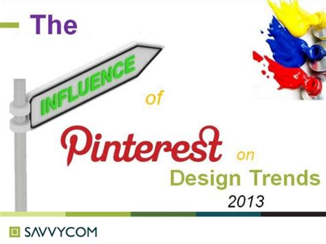 design trends 2013 eddieleverettgeneralcontractor the influence of pinterest on design trends