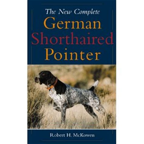 german shorthaired pointer the complete owners guide books german pointer 187 archive 187 pointer dogs books