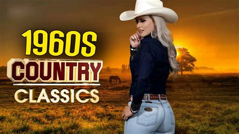classic country songs   top greatest