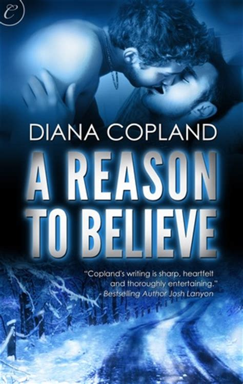 to believe books a reason to believe by diana copland reviews discussion
