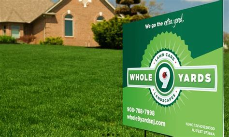 Landscape Yard Signs Lawn Sign For Whole 9 Yards Lawn Care And Landscaping