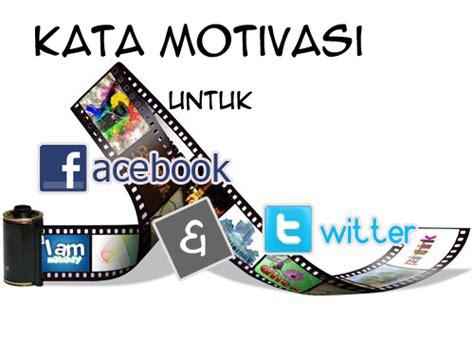 film motivasi untuk move on kata motivasi untuk status facebook dan twitter