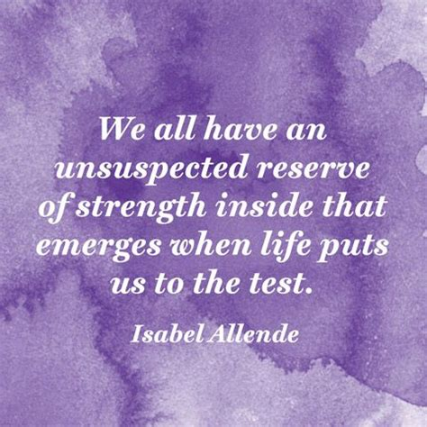 quotes about strength isabel allende strength poem
