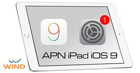 wind mobile configurazione come configurare apn ios9 con wind su