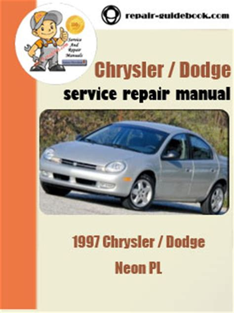car repair manuals online free 1997 dodge neon head up display 1997 chrysler dodge neon pl workshop service repair pdf manual pdf download factory