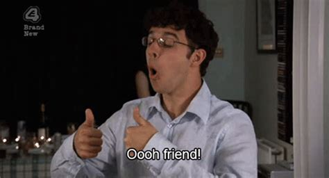 Inbetweeners Friend Meme - oooh friend