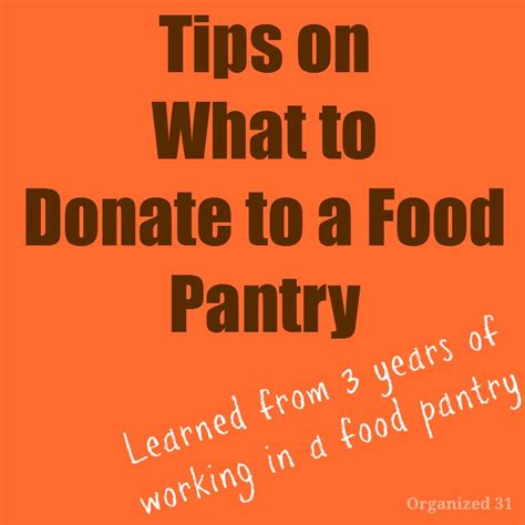 what to donate to a food pantry organized 31