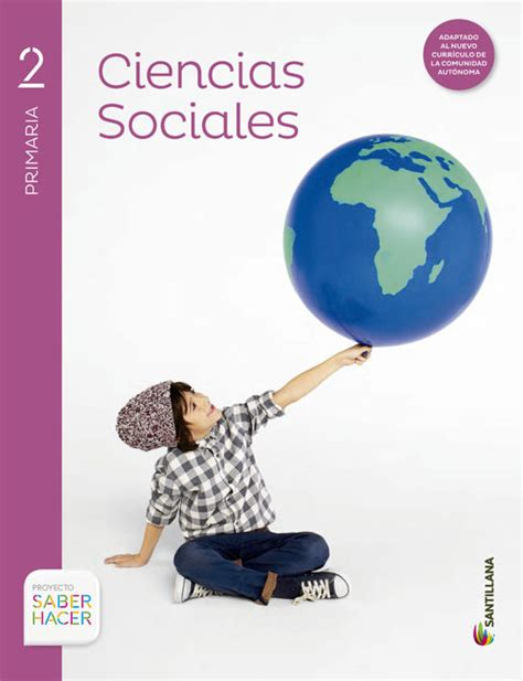 libro savia ciencias sociales 1 libros de texto de ciencias sociales para primaria editorial santillana proyecto saber hacer
