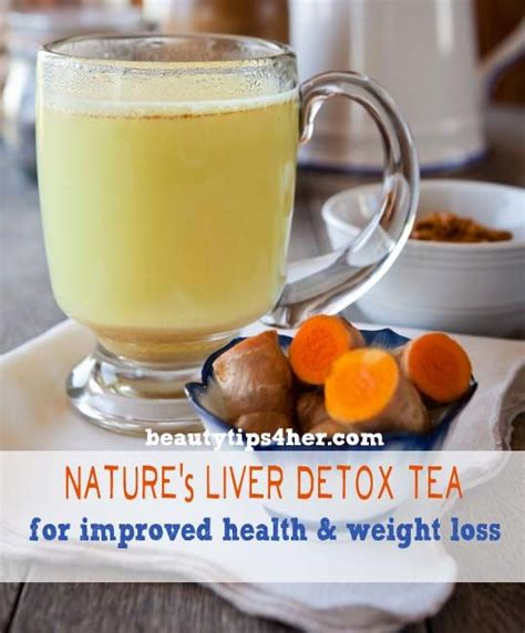 Health Benefits Liver Detox Tea by A Liver Cleanse Detox Tea To Improve Health And Weight