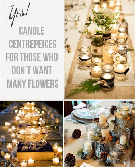 Wedding Centrepiece Ideas by No Flowers Centrepieces The Wedding Of My Dreamsthe