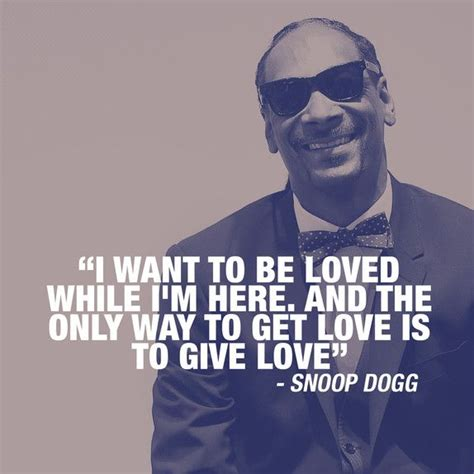 snoop dogg quotes best 25 snoop dogg ideas on