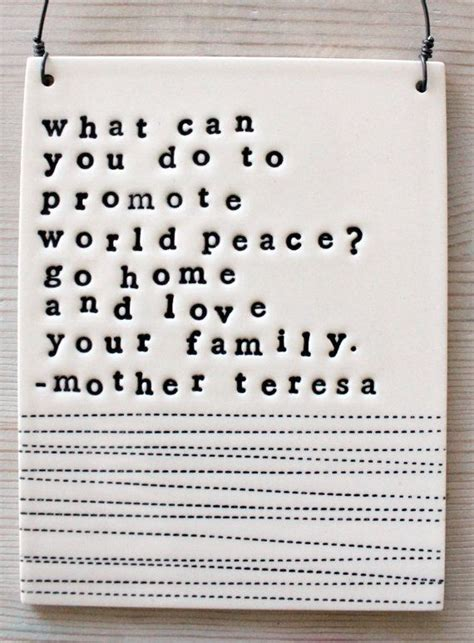 Teresa Quotes Teresa Quotes About Family Quotesgram