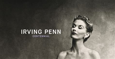 irving penn centennial 1588396185 exhibit alert irving penn centennial at the metropolitan museum of art