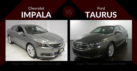chevrolet impala vs ford taurus
