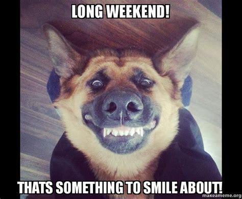 Long Weekend Meme - meme