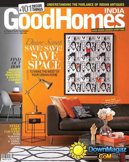 good home design magazines bbc good homes india magazine july 2015 187 download pdf