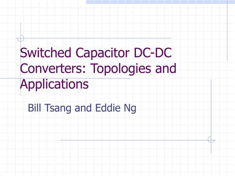 ppt switched capacitor dc dc converters topologies and applications powerpoint presentation