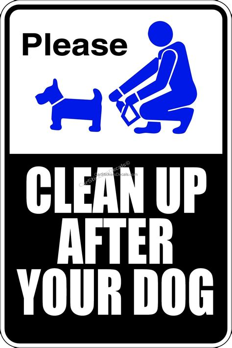 up after your signs clean up after your sign decal car stickers decals