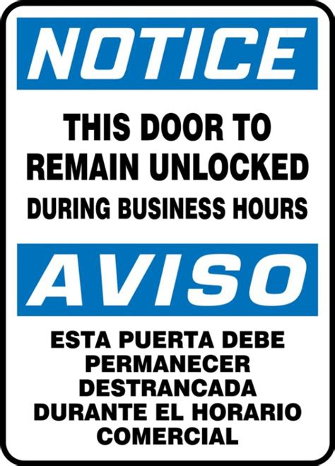 door to remain open during business hours sign this door to remain unlocked during business hours notice