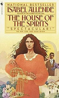 isabel allende house of spirits classic book review isabel allende s the house of the spirits the hispanic