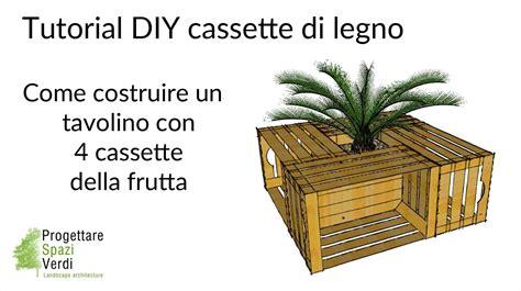 riciclo cassette di legno tutorial fai da te tavolino con cassette della frutta