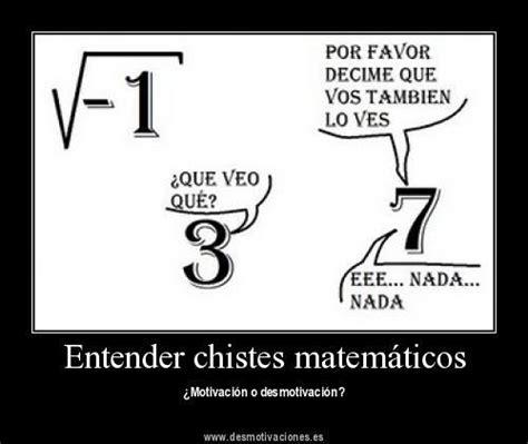 imagenes de matematicas para facebook desmotivaciones para matematicos e ingenieros im 225 genes