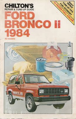 chilton car manuals free download 1984 ford bronco windshield wipe control 1984 ford bronco ii all models chilton s repair tune up guide