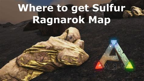 where to find ark survival evolved where to find sulfur ragnarok map