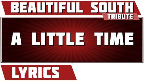 lyrics beautiful south a time beautiful south tribute lyrics