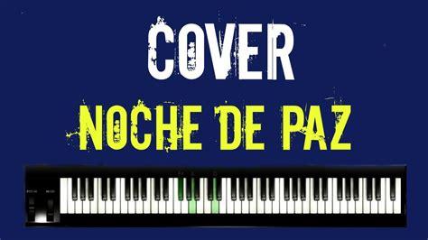 Tutorial Piano Noche De Paz | cover tutorial piano noche de paz omar cruz youtube
