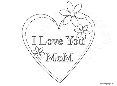 coloring pages of i love you mom mother s day 2015 i love you mom coloring page