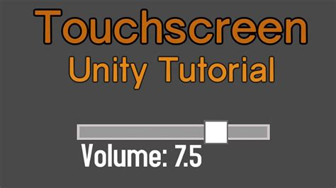 tutorial unity touch unity touchscreen tutorial slider youtube