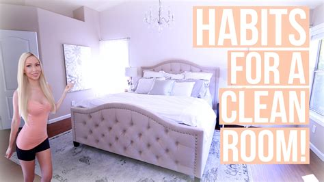 how to keep a bedroom clean how to keep your room clean habits for a clean room youtube