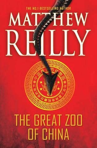 china s world what does china want books the great zoo of china by matthew reilly reviews