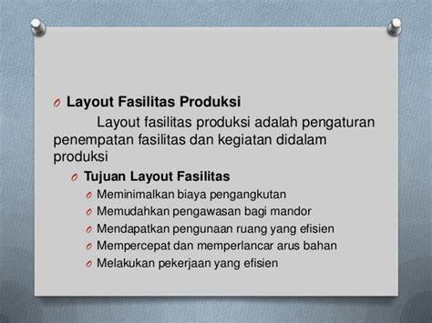 layout fasilitas adalah mengelola fasilitas dan bahan