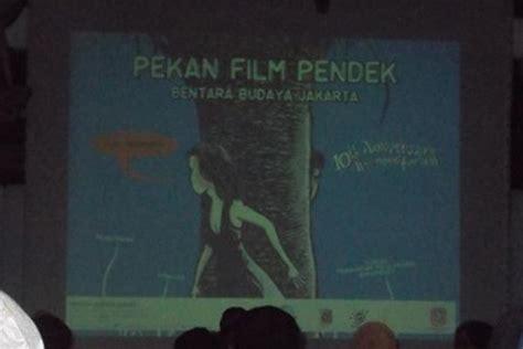film indonesia nasionalisme satu harapan bentara budaya gelar film pendek yang