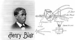 henry blair 2nd black inventor issued a patent by the u s